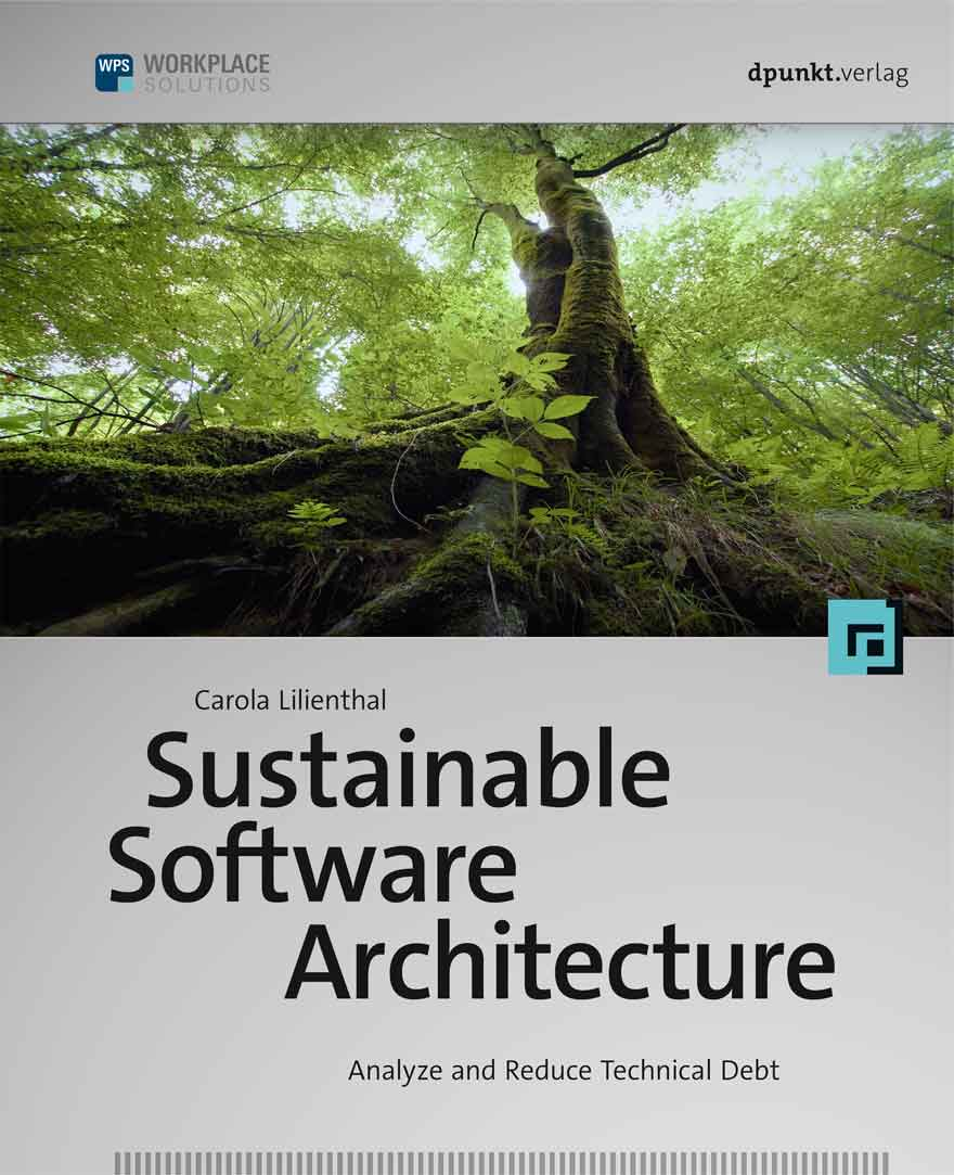 Sustainable Software Architecture – Dr  Carola Lilienthal